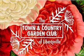 Town & Country Garden Club - Libertyville, IL